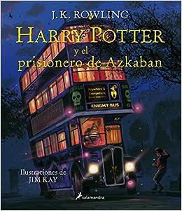 Harry Potter y el prisionero de Azkaban Harry Potter edición ...