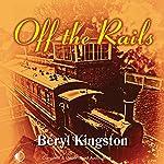 Off the Rails | Beryl Kingston