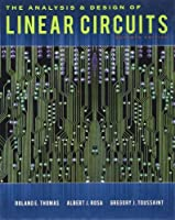 The Analysis and Design of Linear Circuits, 7th Edition Front Cover