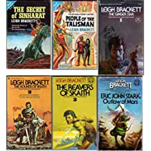 The Secret of Sinharat, People of the Talisman, The Ginger Star, The Hounds of Skaith, The Reavers of Skaith, Outlaw of Mars (Eric John Stark)