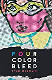 img - for Four Color Bleed book / textbook / text book