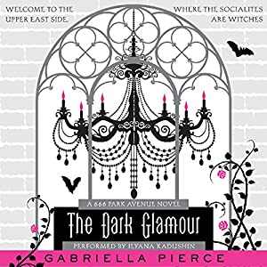 The Dark Glamour Hörbuch