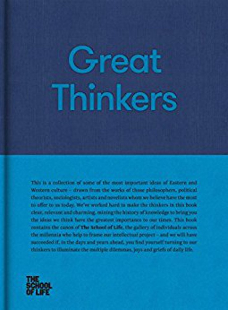 Great Thinkers: Simple tools from sixty great thinkers to improve your life today. (The School of Life Library) by imusti