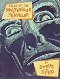 Tales of the Mysterious Traveller, Ditko, 0913035831