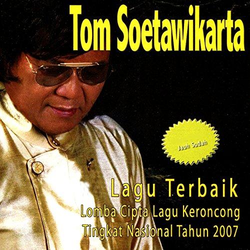 Lagu Terbaik Lomba Cipta Lagu Keroncong Tingkat Nasional Tahun 2007 ()