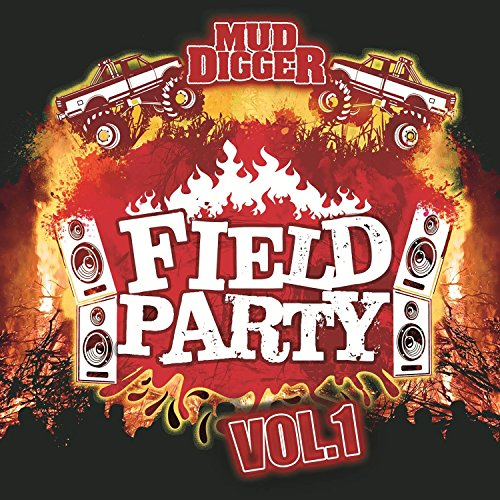 Field Party Volume 1 (Mud Cd Diggers)