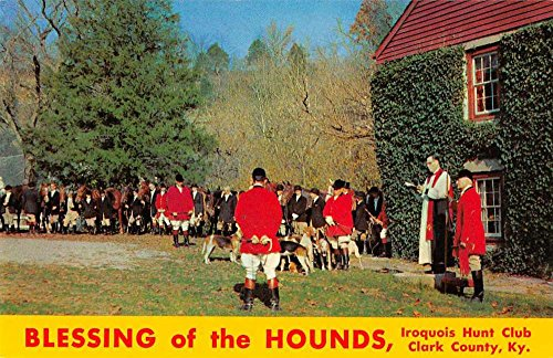 Clark County Kentucky Iroquois Hunt Club Blessing of the Hounds Postcard J70075 ()