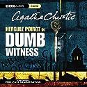 Dumb Witness (Dramatised) Radio/TV von Agatha Christie Gesprochen von: John Moffatt, Simon Williams