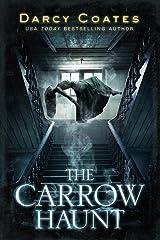 The Carrow Haunt Kindle Edition