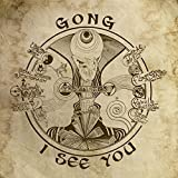 I See You by Gong