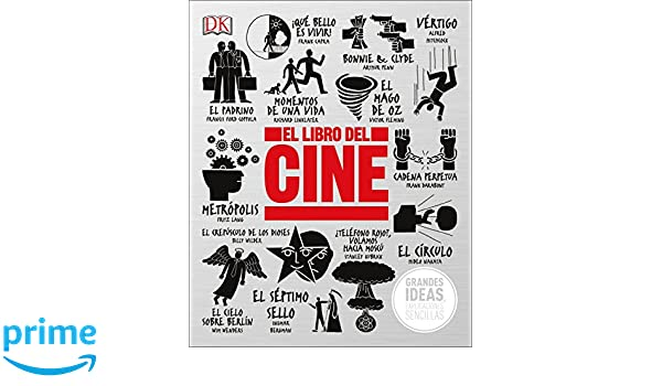 El Libro del Cine (Big Ideas) (Spanish Edition): DK: 9781465471710: Amazon.com: Books