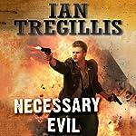 Necessary Evil: The Milkweed Triptych, Book 3   Ian Tregillis