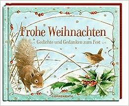 Weihnachten Gedichte.Frohe Weihnachten Gedichte Und Gedanken Zum Fest Amazon De