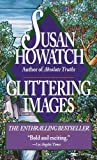 Glittering Images, Susan Howatch, 0449214362