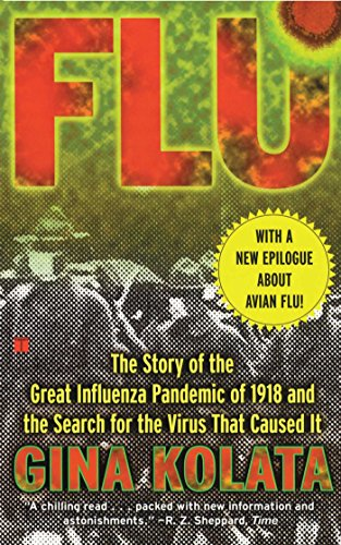 Pdf Medical Books Flu: The Story Of The Great Influenza Pandemic of 1918 and the Search for the Virus that Caused It
