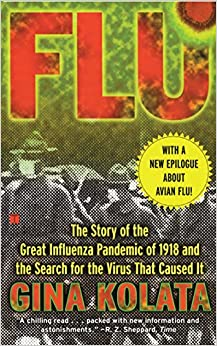 Flu: The Story of the Great Influenza Pandemic of 1918 and the Search for the Virus That Caused it.