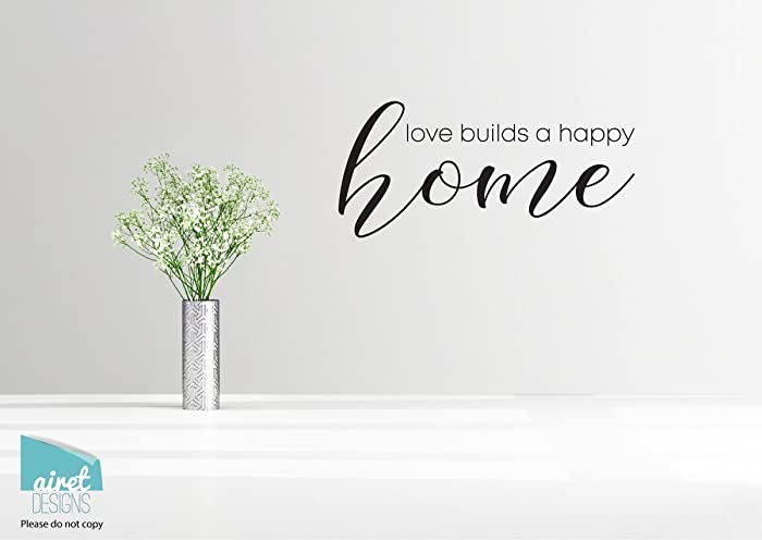 Amazoncom Love Builds A Happy Home Vinyl Decal Wall Art