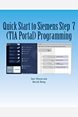 Quick Start to Programming in Siemens Step 7 (TIA Portal) Paperback