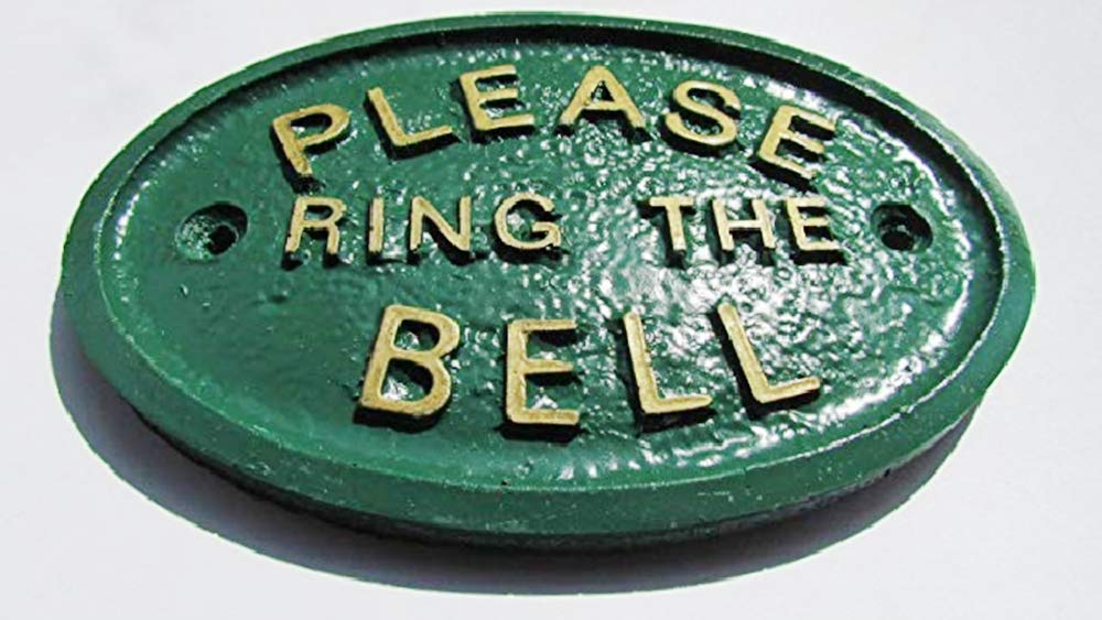 """""""PLEASE RING THE BELL"""" FRONT DOOR WALL PLAQUE IN GREEN PRTGR"""