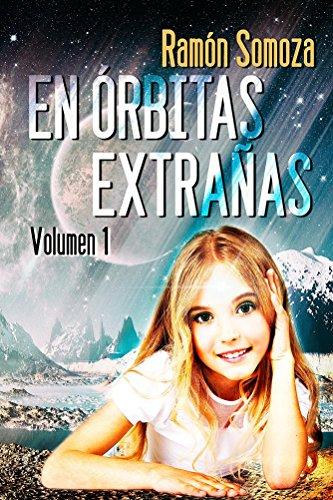 Portada del libro En orbitas extrañas de Ramón Somoza