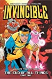 Invincible Volume 24: The End of All Things, Part 1