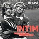 Intim Hörbuch von  11FREUNDE Gesprochen von: Philipp Köster, Jens Kirschneck