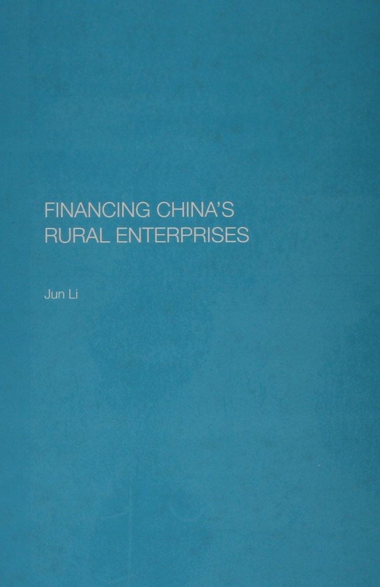 Download Financing China's Rural Enterprises (Chinese Worlds) pdf epub