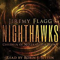 NIGHTHAWKS: CHILDREN OF NOSTRADAMUS, BOOK 1