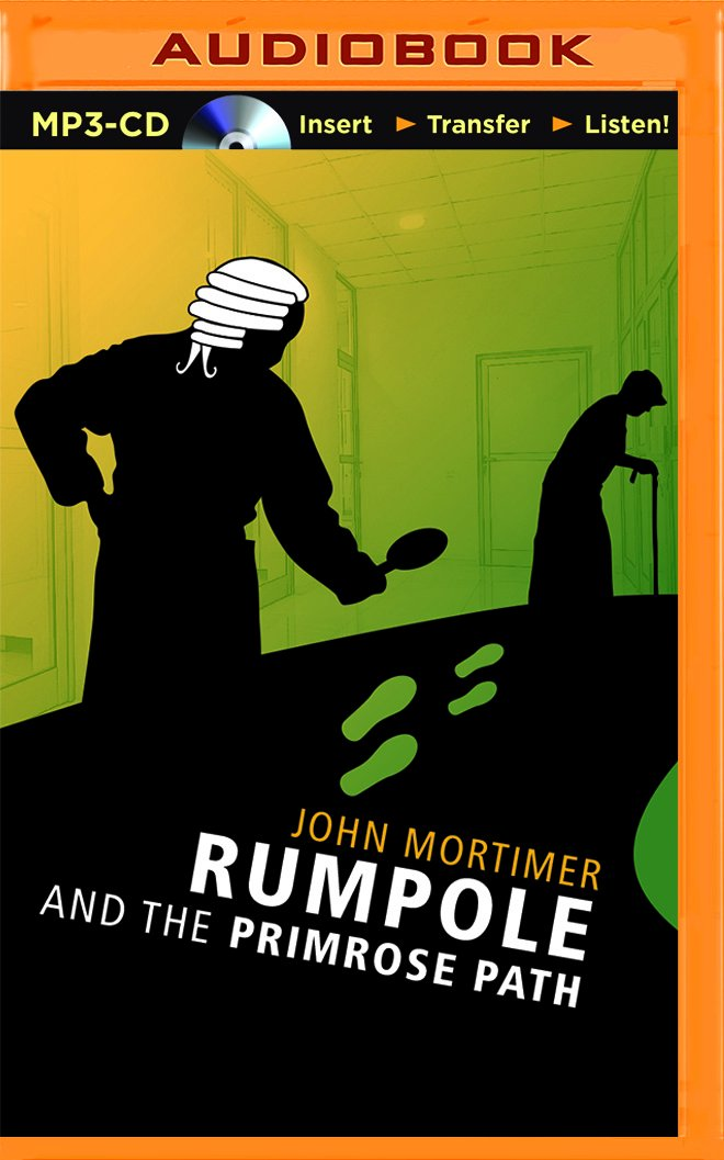 Download Rumpole and the Primrose Path (Rumpole of the Bailey) PDF