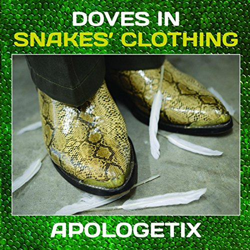 Doves in Snakes' Clothing
