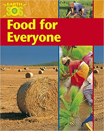 Food For Everyone (Earth SOS)