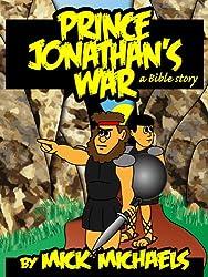 Prince Jonathan's War: A Bible Story