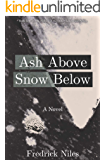 Ash Above, Snow Below (Wolves of the Outer Landscape)