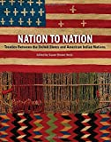 img - for Nation to Nation: Treaties Between the United States and American Indian Nations book / textbook / text book
