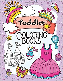 toddler coloring books a book for kids age 1 3 boys or girls toddler coloring books 9781544793474 amazoncom books - Toddler Coloring Book