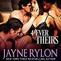 4-Ever Theirs: Four to Score, Book 1 Audiobook by Jayne Rylon Narrated by Gregory Salinas