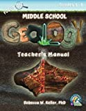 Focus on Middle School Geology Teacher's Manual, Rebecca W. Keller, 1936114879