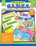 Basic Language Arts G.A.M.E.S., Grade 3: Games, Activities, and More to Educate Students