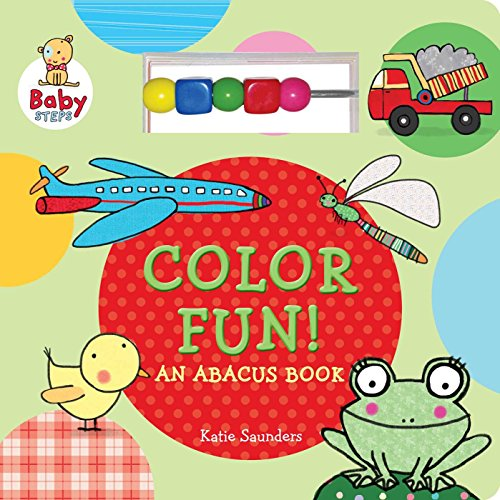 Color Fun!: (An Abacus Book) (Baby Steps)