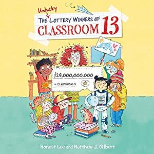 The Unlucky Lottery Winners of Classroom 13 Audiobook
