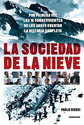 La Sociedad de la nieve (Spanish Edition) [Pablo Vierci] (Tapa Blanda)