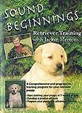 Sound Beginnings Retriever Training DVD -  Younglove Broadcast Services, Inc.