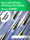 img - for Writing a Story: Level B (Use-and-Keep Writing Portfolio) book / textbook / text book