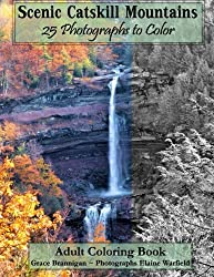 Scenic Catskill Mountains 25 Photographs to Color: Adult Coloring Book (Adult Coloring Books) (Volume 7)