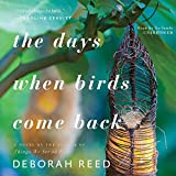 Days When Birds Come Back: Library Edition