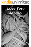 Love You Anyways (Love Series Book 5)