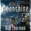 Moonshine: Cal Leandros, Book 2 Hörbuch von Rob Thurman Gesprochen von: MacLeod Andrews