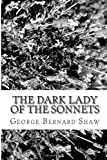 The Dark Lady of the Sonnets, George Bernard Shaw, 1483913805