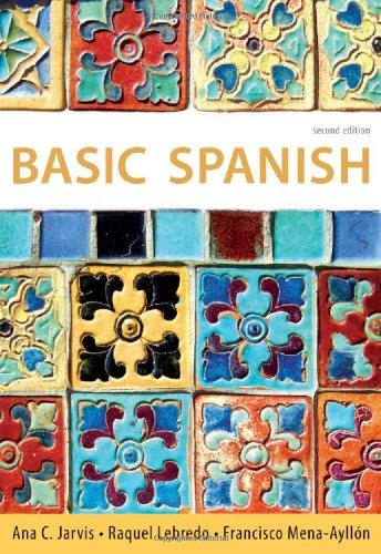 Basic Spanish: The Basic Spanish Series (World Languages)