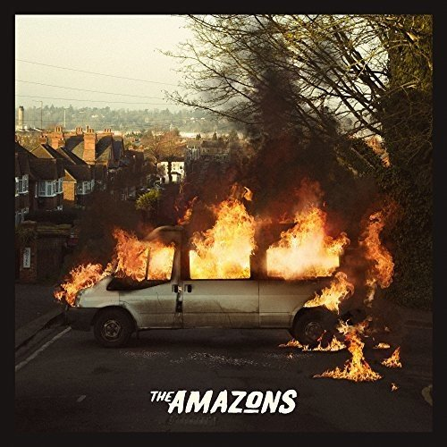 The Amazons - The Amazons [Deluxe Edition] (2017) [WEB FLAC] Download